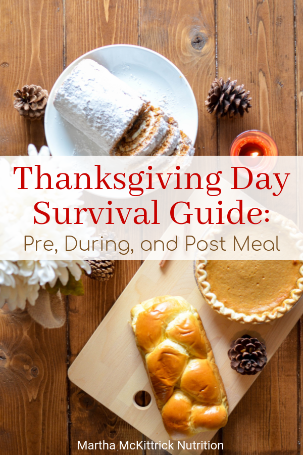 Thanksgiving Day Survival Guide: Pre, During and Post Meal | Martha McKittrick Nutrition