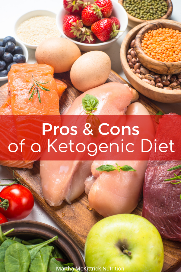 Pros and Cons of a Ketogenic Diet | Martha McKittrick Nutrition