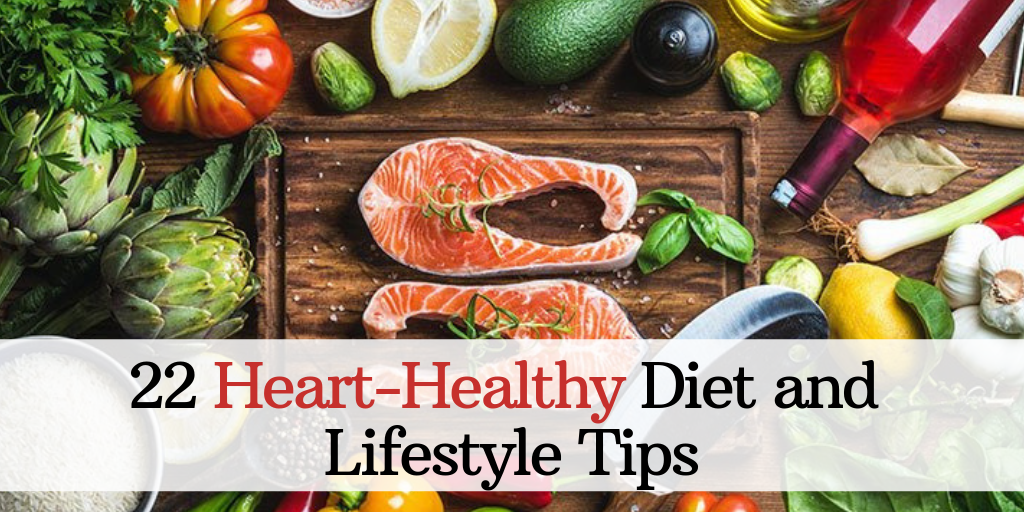 22 heart healthy diet and lifestyle tips