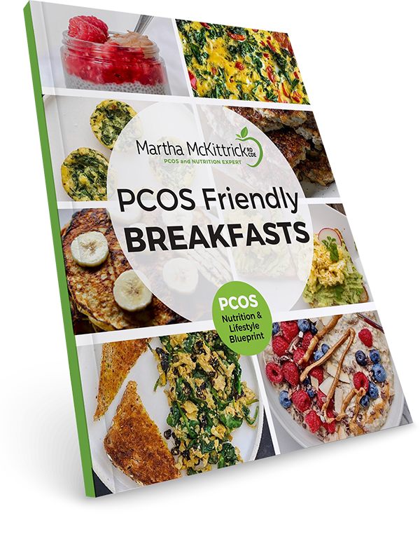 PCOS Breakfast Guide & Recipes from Martha Mckittrick, RD