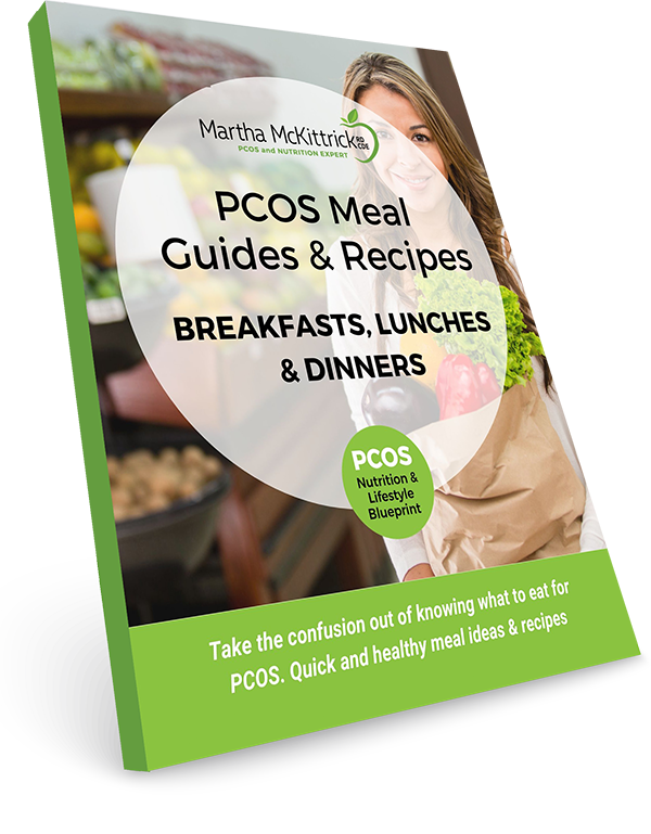 PCOS Meal (Breakfast, Lunch, Dinner) & Recipe Guide from Martha Mckittrick, RD