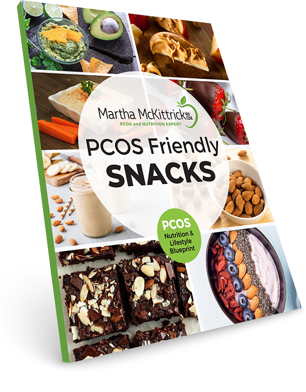 PCOS Snack Guide & Recipes from Martha Mckittrick, RD